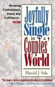 Joyfully Single in a Couples' World