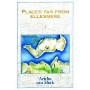Places Far from Ellesmere