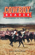 The Complete Cowboy Reader