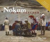 Nokum Is My Teacher [With CD]