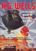 The Collector's Book of Science Fiction by H.G. Wells