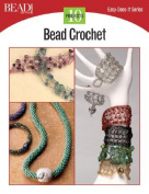 Bead Crochet: 10 Projects