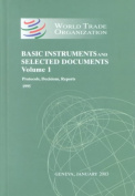 World Trade Organization Basic Instruments and Selected Documents