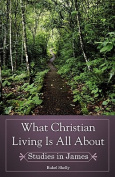 What Christian Living Is All about