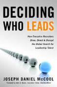 Deciding Who Leads