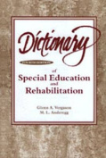 Dictionary of Special Education and Rehabilitation