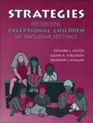 Strategies for Teaching Exceptional Children in Inclusive Settings