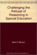 Challenging the Refusal of Reasoning in Special Education