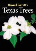 Howard Garrett's Texas Tree Book