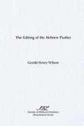 The Editing of the Hebrew Psalter