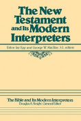 The New Testament and Its Modern Interpreters