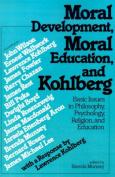 Moral Development, Moral Education and Kohlberg