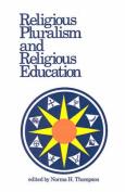 Religious Pluralism and Religious Education