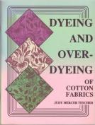 Dyeing & Overdyeing of Cotton Fabrics