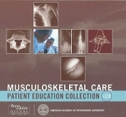 Musculoskeletal Care Patient Education Collection