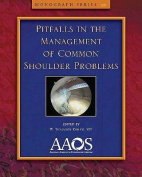 Pitfalls in the Management of Common Shoulder Problems