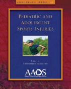 Pediatric and Adolescent Sports Injuries Monograph