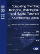 Combating Chemical, Biological, Radiological, and Nuclear Terrorism
