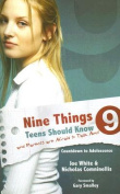 Nine Things Teens Should Know and Parents Are Afraid to Talk about