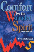 Comfort for the Wounded Spirit