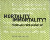 Mortality Immortality?