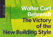 Victory of the New Building Style