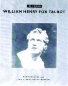 In Focus: William Henry Fox Talbot