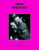 Weegee (In Focus S.)