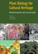 Plant Biology for Cultural Heritage