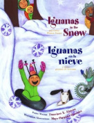 Iguanas in the Snow/Iguanas en la Nieve