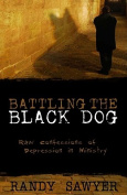 Battling the Black Dog