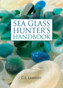 The Sea Glass Hunter's Handbook