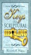 Keys to Scriptural Healing