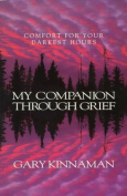 My Companion through Grief