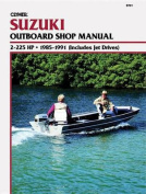 Suzuki 2-225 H.P. Outboard and Jet, 1985-1991