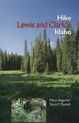 Hike Lewis and Clark's Idaho