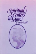 Spiritual Centres in Man