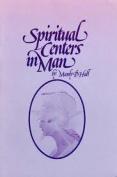 Spiritual Centres in Man