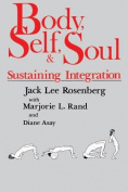 Body, Self, and Soul