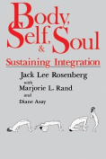 Body, Self and Soul