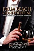Palm Beach Confidential