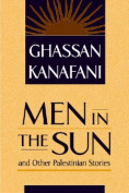 """Men in the Sun"" and Other Palestinian Stories"