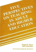 Five Perspectives on Teaching Adults and Higher Education