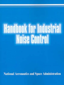Handbook for Industrial Noise Control