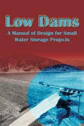 Low Dams