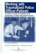 Working with Traumatized Police Officer-Patients