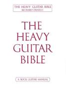 The Heavy Guitar Bible