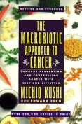 The Macrobiotic Approach to Cancer