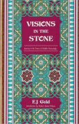 Visions in the Stones
