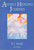 Angels, Healing Journey